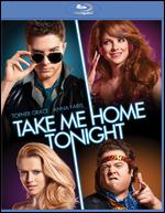 Take Me Home Tonight [Blu-ray] - Michael Dowse