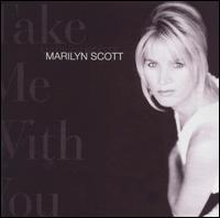 Take Me with You - Marilyn Scott