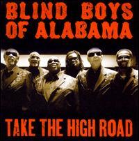 Take the High Road - Blind Boys of Alabama