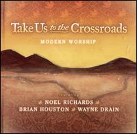 Take Us to the Crossroads - Various Artists