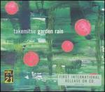 Takemitsu: Garden Rain