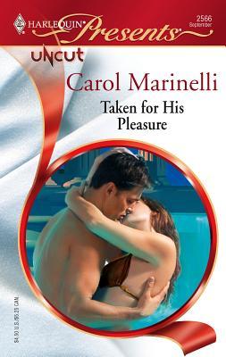 Taken for His Pleasure - Marinelli, Carol