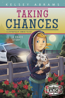 Taking Chances: A Grace Story - Abrams, Kelsey