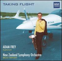 Taking Flight - Adam Frey (euphonium); New Zealand Symphony Orchestra; Bruce Hangen (conductor)