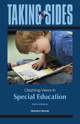 Taking Sides: Clashing Views in Special Education - Byrnes, MaryAnn