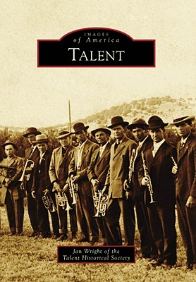 Talent - Wright, Jan, and Talent Historical Society