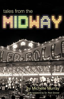 Tales from the Midway - Murray, Michelle, PhD, Rnc