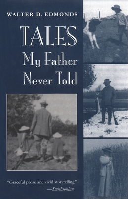 Tales My Father Never Told - Edmonds, Walter D