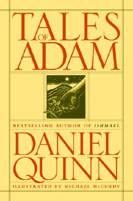 Tales of Adam - Quinn, Daniel