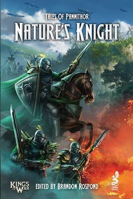 Tales of Pannithor: Nature's Knight - DeSantis, Marc, and Rospond, Brandon, and Dunbar, James