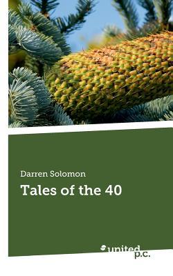 Tales of the 40 - Solomon, Darren