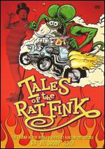 Tales of the Rat Fink - Ron Mann