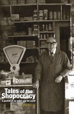 Tales of the Shopocracy - Barnie, John