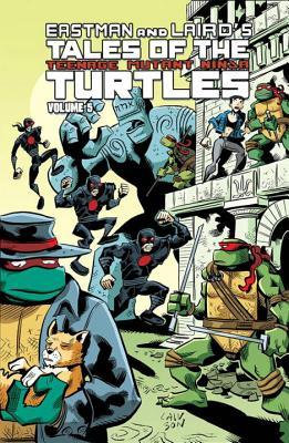 Tales of the Teenage Mutant Ninja Turtles, Volume 5 - Lawson, Jim, M.D., MHA, and Murphy, Steve, and Murphy, Sonia