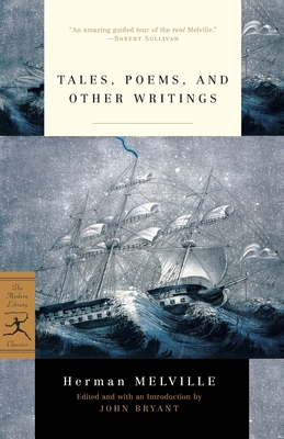 Tales, Poems, and Other Writings - Melville, Herman