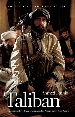 Taliban: Militant Islam, Oil and Fundamentalism in Central Asia -