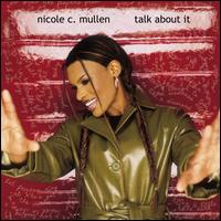 Talk About It - Nicole C. Mullen
