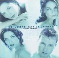 Talk on Corners [Special Edition 15 Tracks] - The Corrs