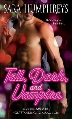 Tall, Dark, and Vampire - Humphreys, Sara