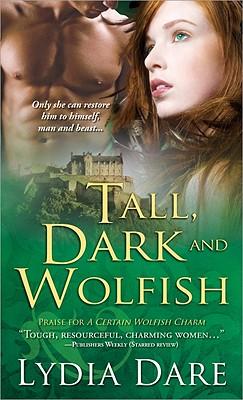 Tall, Dark and Wolfish - Dare, Lydia