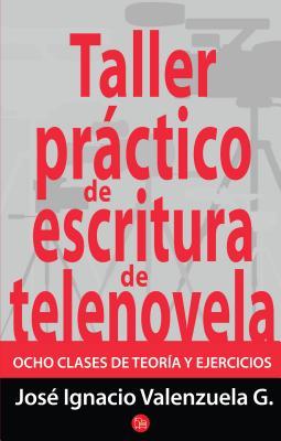 Taller Practico de Escritura - Valenzuela, Jose Ignacio