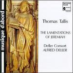 Tallis: Lamentations of Jeremiah - Christopher Keyte (baritone); Deller Consort; Honor Sheppard (soprano); Maurice Bevan (baritone); Neil Jenkins (tenor); Robert Elliott (organ); Simon Deller (baritone)