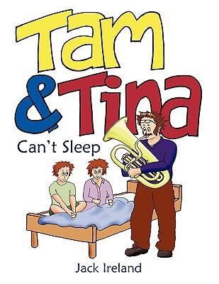 Tam and Tina Can't Sleep -