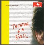 Tamar Diesendruck: Theater of the Ear