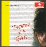 Tamar Diesendruck: Theater of the Ear