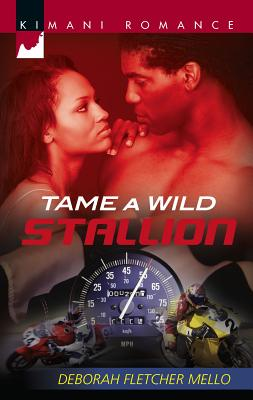Tame a Wild Stallion - Fletcher Mello, Deborah