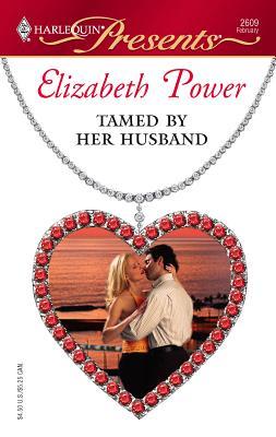 Tamed by Her Husband - Power, Elizabeth