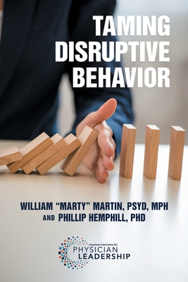 "Taming Disruptive Behavior - Martin, William ""Marty"", and Hemphill, Phillip"