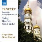 Taneyev: Complete String Quartets, Vol. 1