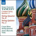 Taneyev: Complete String Quartets, Vol. 5 - String Quartet No. 8, String Quintet No. 2