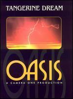 Tangerine Dream: Oasis