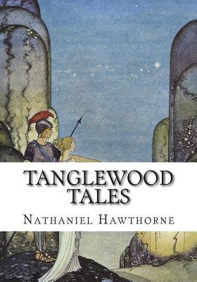 Tanglewood Tales - Hawthorne, Nathaniel