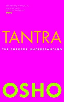 Tantra: The Supreme Understanding - Osho