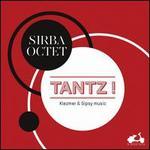 Tantz! Klezmer & Gypsy Music