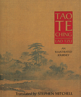 Tao Te Ching: An Illustrated Journey - Lao zi, and Little, Stephen (Illustrator), and Mitchell, Stephen (Translated by)