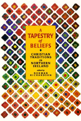 Tapestry of Beliefs - Richardson, Norman (Editor)