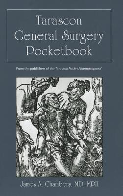 Tarascon General Surgery Pocketbook - Chambers, James A