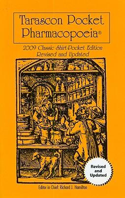 Tarascon Pocket Pharmacopoeia 2009 Classic Shirt Edition Revised and Updated - Hamilton, Richard