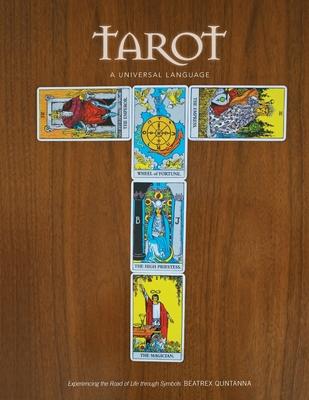 Tarot - A Universal Language - Quntanna, Beatrex
