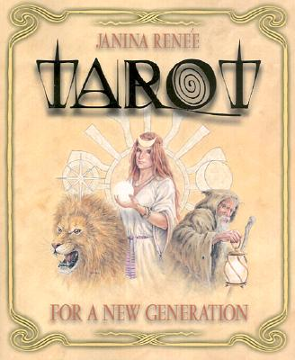 Tarot for a New Generation - Renee, Janina
