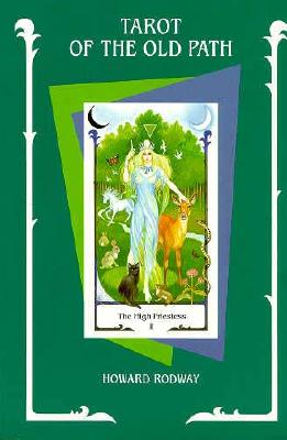 Tarot of the Old Path - Rodway, Howard, and Gainsford, Sylvia