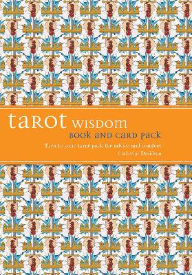 Tarot Wisdom Book and Cards Pack: Turn to Your Tarot Pack for Advice and Comfort - Davidson, Catherine