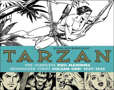 Tarzan: The Complete Russ Manning Newspaper Strips, Volume 1 1967-1969 - Manning, Russ, and Burroughs, Edgar Rice