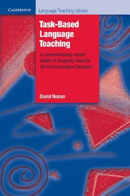 Task-Based Language Teaching - Nunan, David