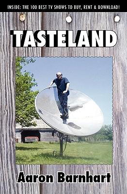 Tasteland - Barnhart, Aaron