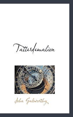 Tatterdemalion - Galsworthy, John, Sir